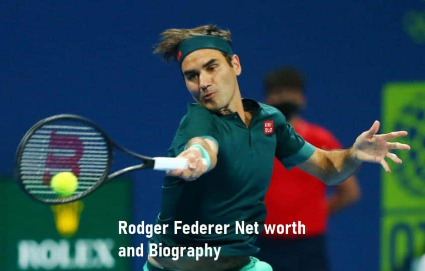 Rodger Federer Net worth and Biography